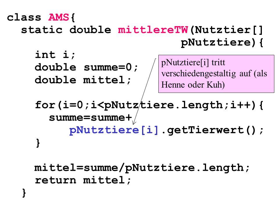 static double mittlereTW(Nutztier[] pNutztiere){ int i;
